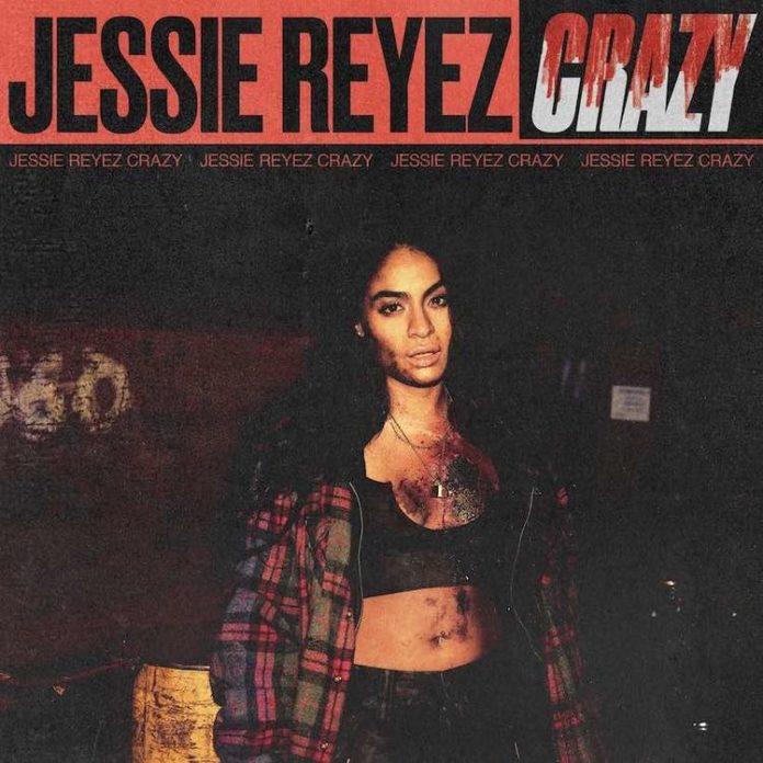Crazy - Jessie Reyez