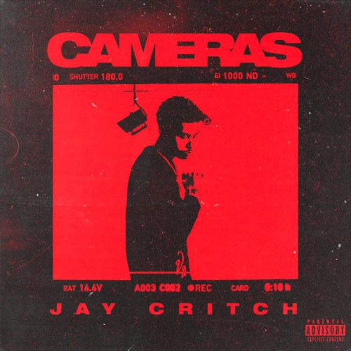 Cameras - Jay Critch Feat. Nick Mira & Jetsonmade