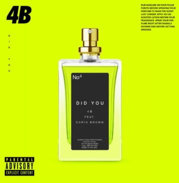 Did You - 4B Feat. Chris Brown