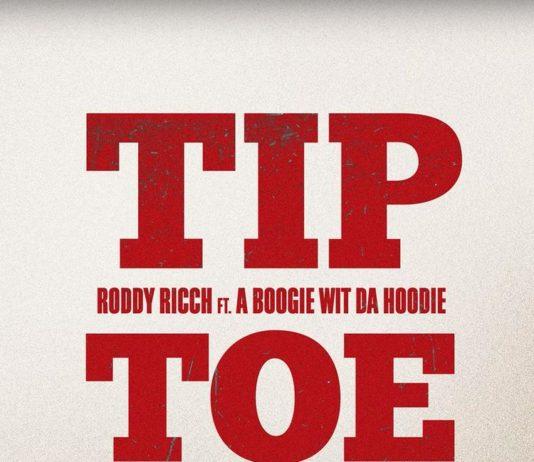 Tip Toe - Roddy Ricch Feat. A Boogie Wit Da Hoodie