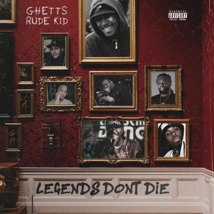 Legends Don't DieGhetts Feat. Rude Kid