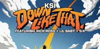 Down Like That - KSI feat. Rick Ross, Lil Baby & S-X