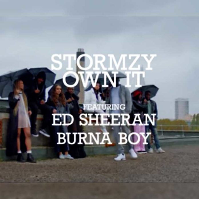 OWN IT - STORMZY feat. ED SHEERAN & BURNA BOY