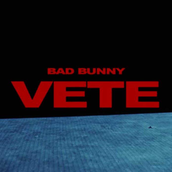 VETE---Bad-Bunny