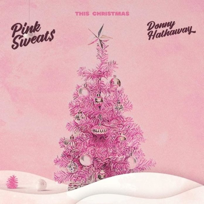 This Christmas - Pink Sweat$ & Donny Hathaway