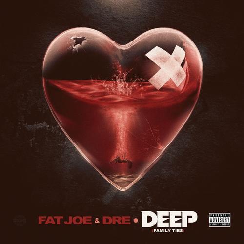 Deep - Fat Joe Feat. Dre