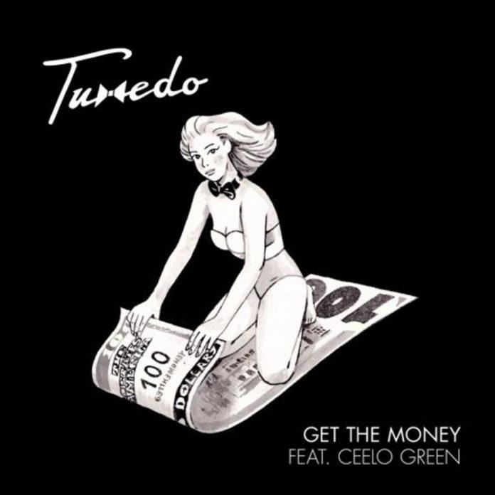 Get The Money - Tuxedo Feat. Cee-Lo Green