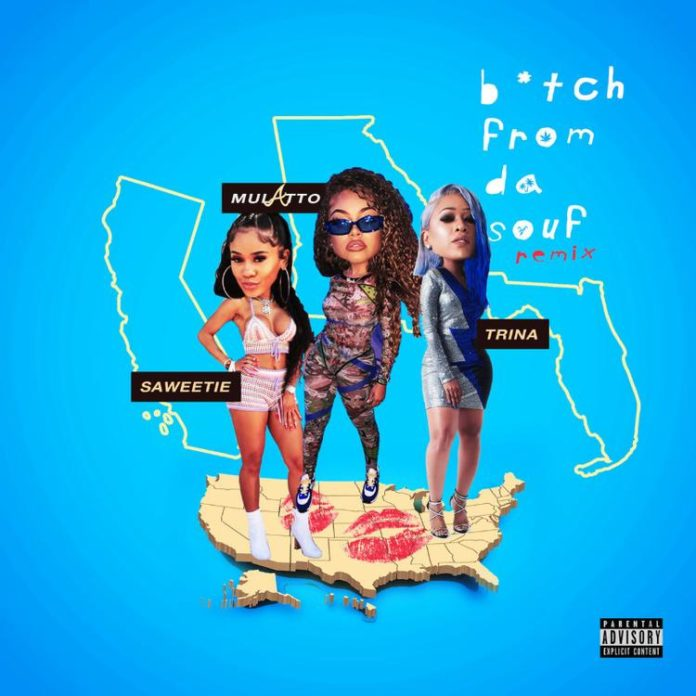 B*tch From Da Souf (Remix) - Mulatto Feat. Trina & Saweetie
