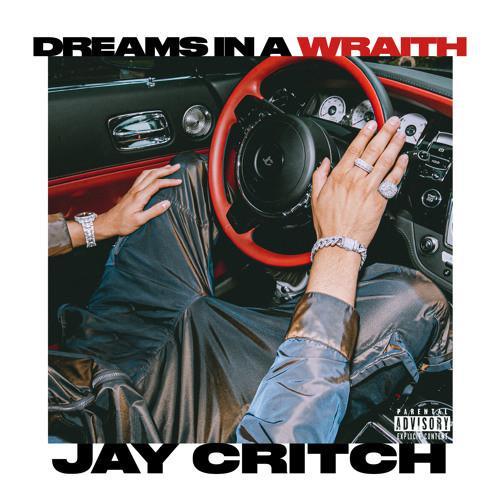 Dreams In A Wraith - Jay Critch