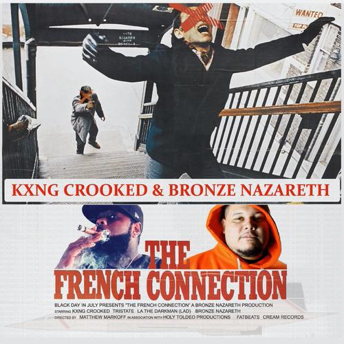 The French Connection - KXNG CROOKED & Bronze Nazareth