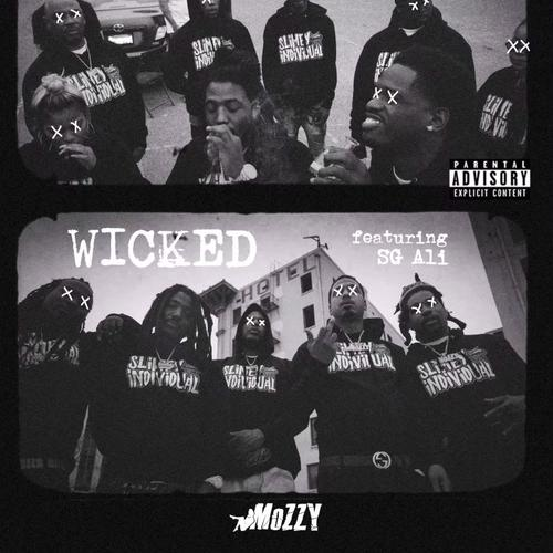 Wicked - Mozzy Feat. SG Ali