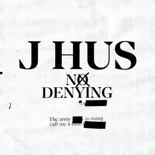 J Hus - No Denying (Official Audio)
