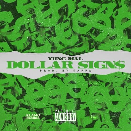Dollar Signs - Yung Mal