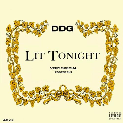 Lit Tonight - DDG