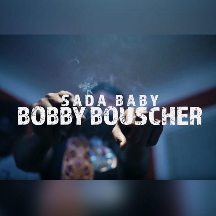 Bobby Bouscher - Sada Baby