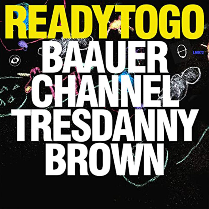 Ready To Go - Baauer & Channel Tres Feat. Danny Brown
