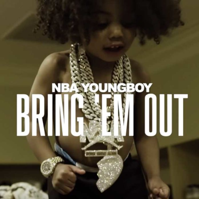 Bring 'Em Out - nba youngboy