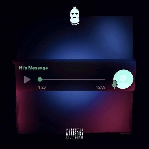 Ni's Message - M Huncho