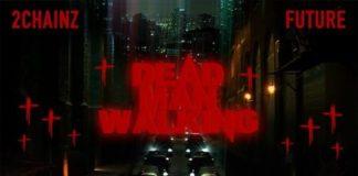 Dead Man Walking - 2 Chainz Feat. Future
