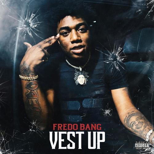 Vest Up - Fredo Bang