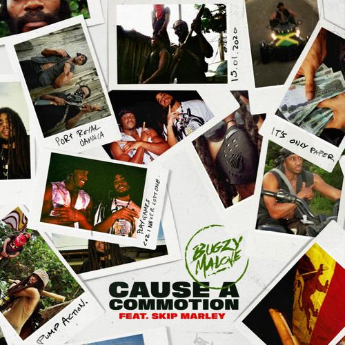 Cause A Commotion - Bugzy Malone Feat. Skip Marley
