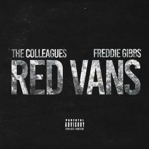 Red Vans - The Colleagues Feat. Freddie Gibbs