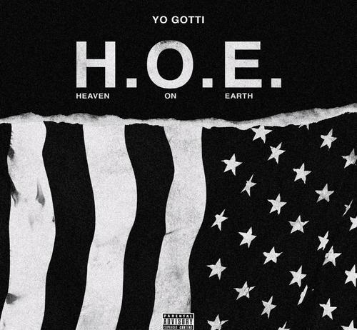 H.O.E. (Heaven On Earth) - Yo Gotti