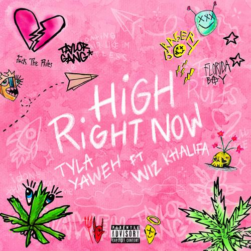 High Right Now (Remix)Tyla Yaweh Feat. Wiz Khalifa