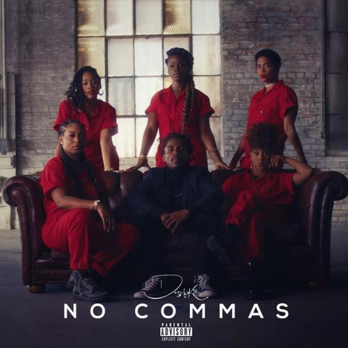 No Commas - D Smoke