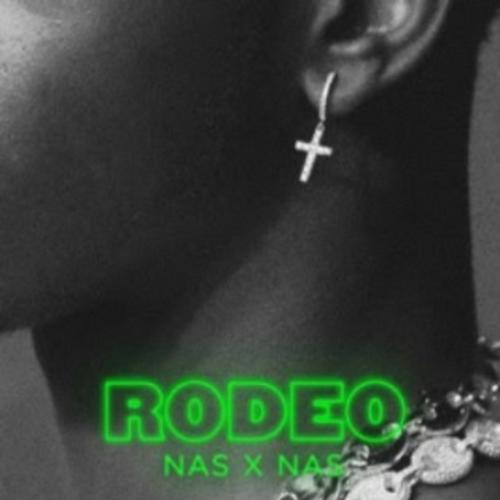 Rodeo (Remix) - Lil Nas X Feat. Nas