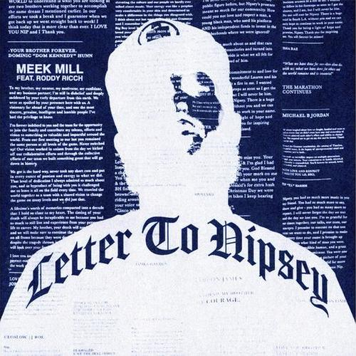 Letter To Nipsey - Meek Mill Feat. Roddy Ricch