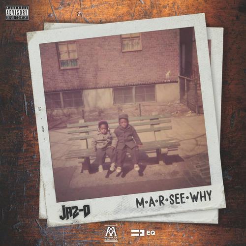 M.A.R See Why - Jaz-O