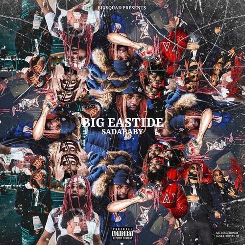 Big Eastside - Sada Baby