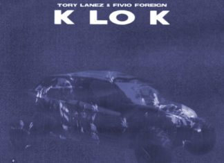 K Lo K - Tory Lanez Feat. Fivio Foreign