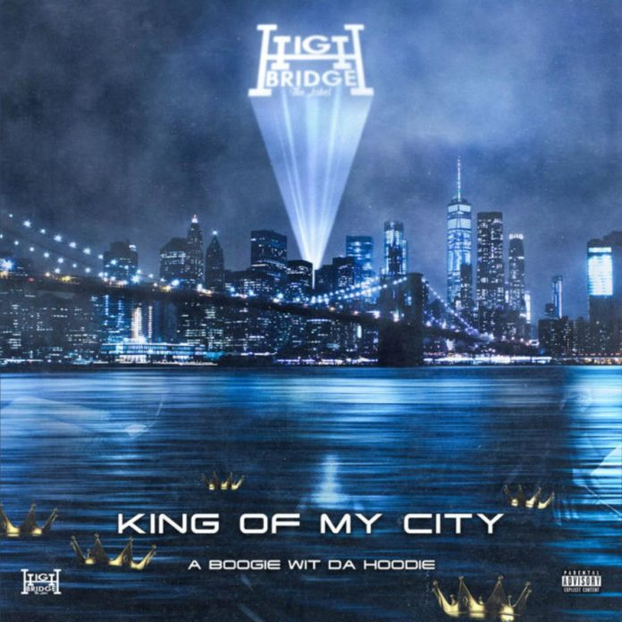 King Of My City - A Boogie Wit Da Hoodie
