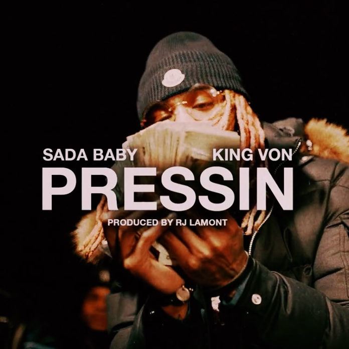 Sada Baby - Pressin ft. King Von (Official Video)