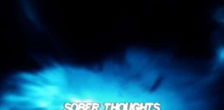 """""""Sober Thoughts"""" - Young M.A"""