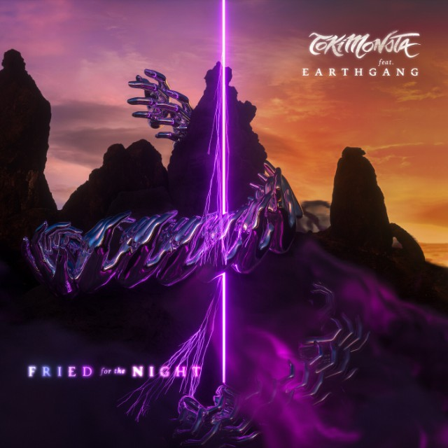 Fried for the Night - TOKiMONSTA feat. EARTHGANG
