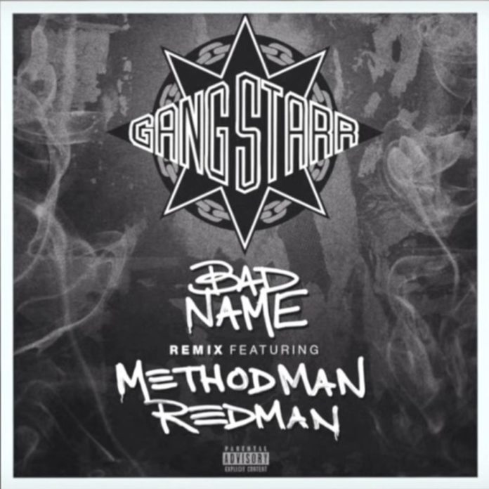 Bad Name (Remix)Gang Starr Feat. Method Man & Redman