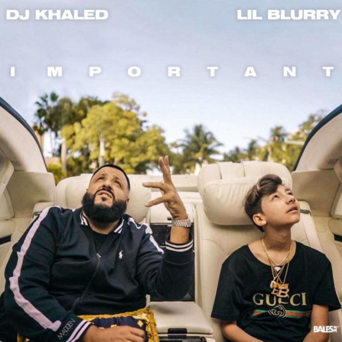 Important - Lil Blurry Feat. DJ Khaled