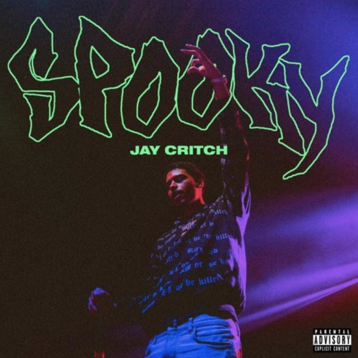 Spooky - Jay Critch