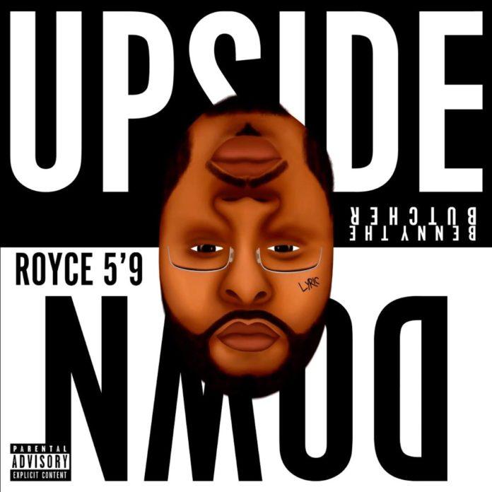 Upside Down - Royce Da 5'9