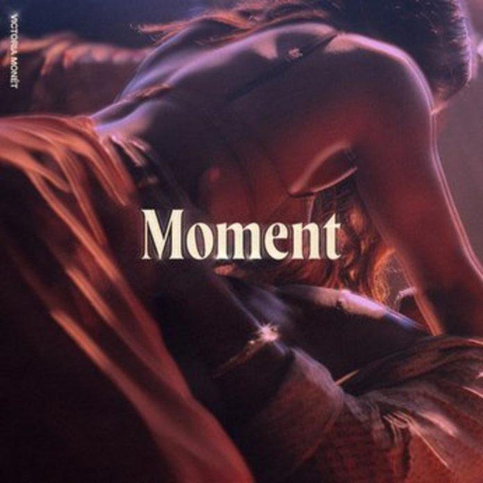 Moment - Victoria Monet
