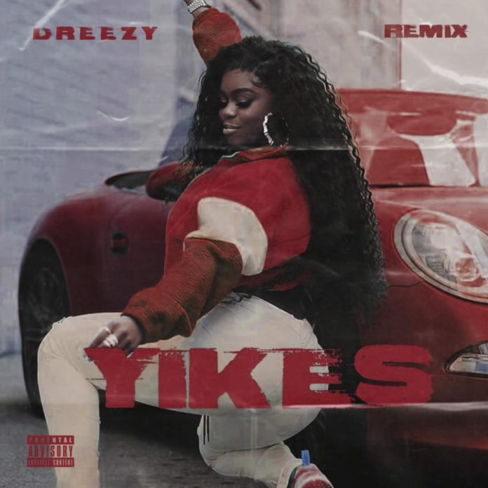 Yikes (Freestyle) - Dreezy