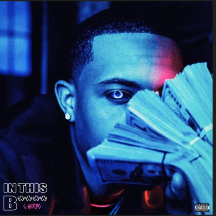 In This B*tch - G Herbo