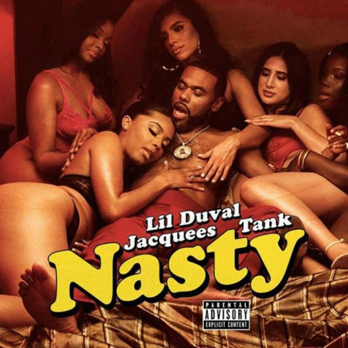 Nasty - Lil Duval, Jacquees & Tank
