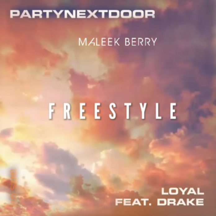 Loyal (Freestyle) - Maleek Berry