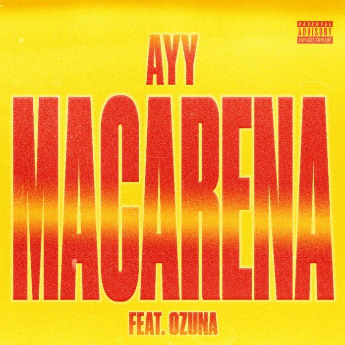 Ayy Macarena (Remix) - Tyga Feat. Ozuna