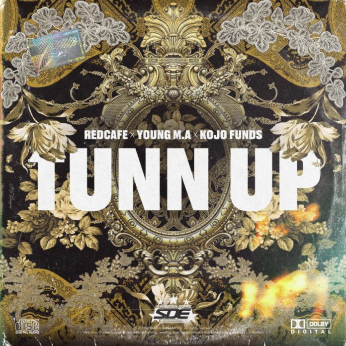 Tunn Up - Red Cafe Feat. Young M.A & Kojo Funds