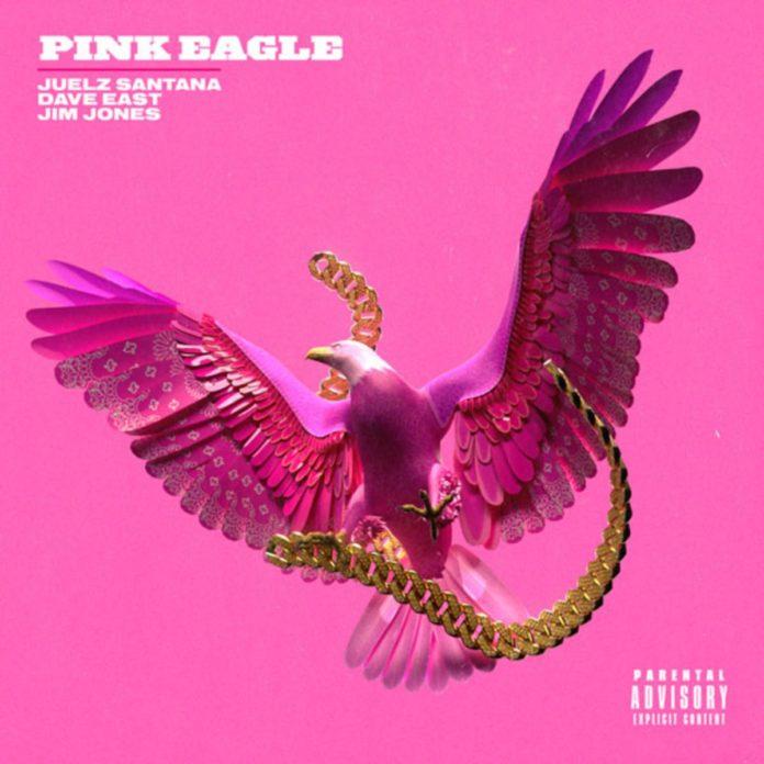 Pink Eagle - Juelz Santana Ft. Dave East, Jim Jones